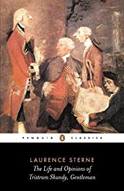 The Life and Opinions of Tristram Shandy,…