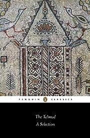 The Talmud: A Selection (Penguin Classics)…