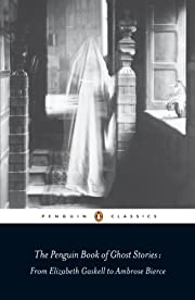 The Penguin Book of Ghost Stories: From…