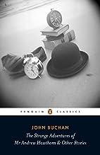 The Strange Adventures of Mr Andrew Hawthorn…