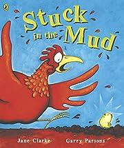 Stuck in the Mud av Jane Clarke