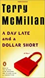 A day late and a dollar short / Terry McMillan