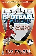 Football Academy: Captain Fantastic by Tom…