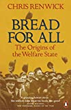 Bread for All: The Origins of the Welfare…