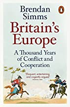 Britain's Europe: A Thousand Years of…