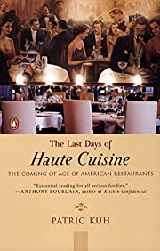 The Last Days of Haute Cuisine: The Coming…