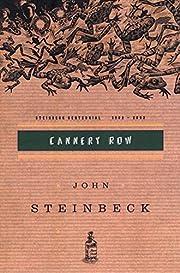 Cannery Row: (Centennial Edition) av John…