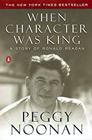 When Character Was King: A Story of Ronald…