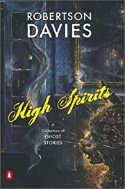 High Spirits: A Collection of Ghost Stories…