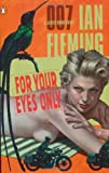 For Your Eyes Only (1960) (Book) written by Ian Fleming