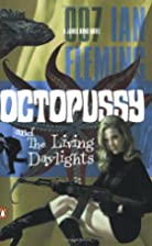 Octopussy {Octopussy & The Living Daylights}…
