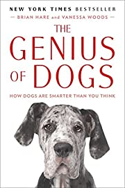 The Genius of Dogs: How Dogs Are Smarter…