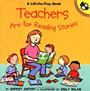 Teachers are for Reading Stories…