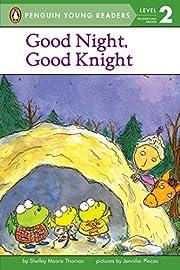 Good Night, Good Knight de Shelly Moore…