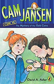 Cam Jansen: the Mystery of the Gold Coins #5…