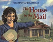 The House in the Mail de Rosemary Wells