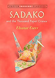 Sadako and the Thousand Paper Cranes (Puffin…
