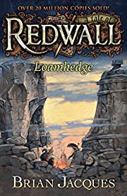 Loamhedge: A Tale from Redwall de Brian…