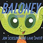 Baloney (Henry P.) by Jon Scieszka