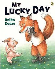 My Lucky Day af Keiko Kasza