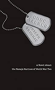 Code Talker: A Novel About the Navajo…