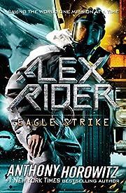 Eagle Strike (Alex Rider) av Anthony…