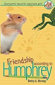 Friendship According to Humphrey von Betty…