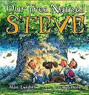 Our Tree Named Steve de Alan Zweibel