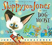 Skippyjon Jones in the Doghouse af Judy…
