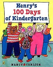 Henry's 100 Days of Kindergarten de Nancy…