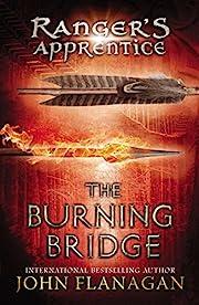 The Burning Bridge (The Ranger's Apprentice,…