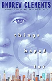 Things Hoped For af Andrew Clements