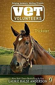 Trickster #3 (Vet Volunteers) por Laurie…