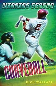 Curveball #9 (Winning Season) av Rich…
