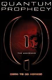 The Awakening #1 (Quantum Prophecy) por…