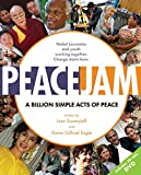 PeaceJam : a billion simple acts of peace / written by Ivan Suvanjieff and Dawn Gifford Engle