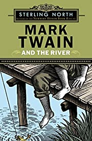 Mark Twain and the River por Sterling North