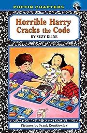 Horrible Harry Cracks the Code de Suzy Kline