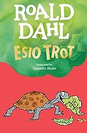 Esio Trot – tekijä: Roald Dahl