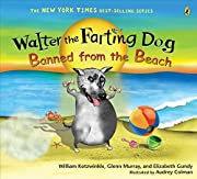 Walter the Farting Dog: Banned from the…
