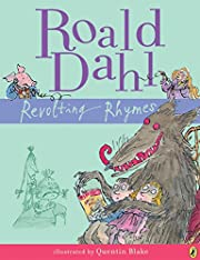 Revolting Rhymes de Roald Dahl