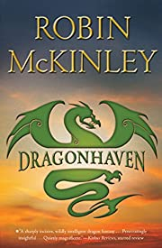 Dragonhaven – tekijä: Robin McKinley