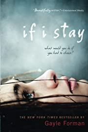 If I Stay de Gayle Forman