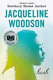 Hush de Jacqueline Woodson