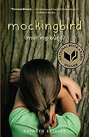 Mockingbird por Kathryn Erskine
