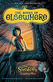 The Shadows: The Books of Elsewhere: Volume…