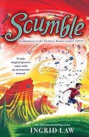 Scumble av Ingrid Law
