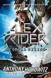 Scorpia Rising (Alex Rider, book 9) –…