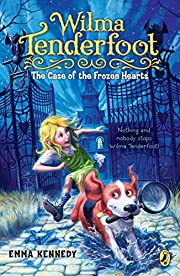 Wilma Tenderfoot: The Case of the Frozen…