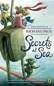 Secrets at Sea de Richard Peck